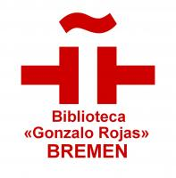 Instituto Cervantes de Bremen Biblioteca Gonzalo Rojas